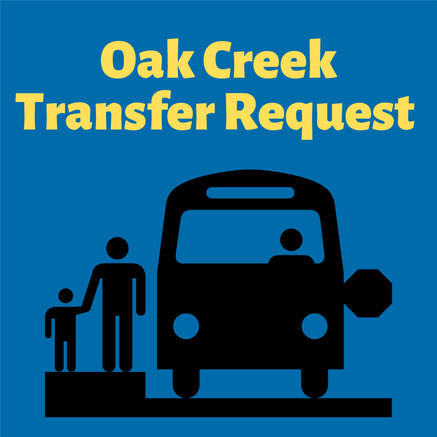 Oak Creek Transfer Request