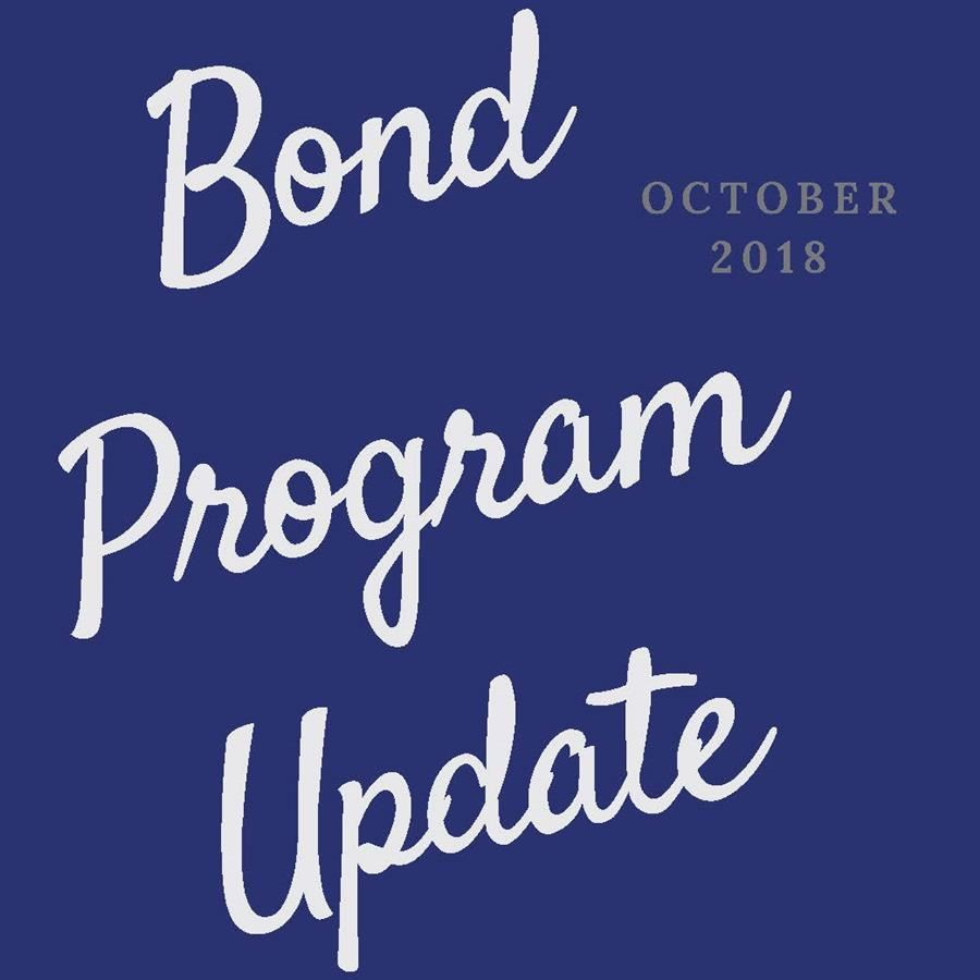 Bond Program Update – November 2018