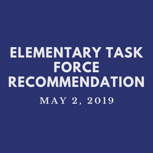 Elementary Task Force Recommendation