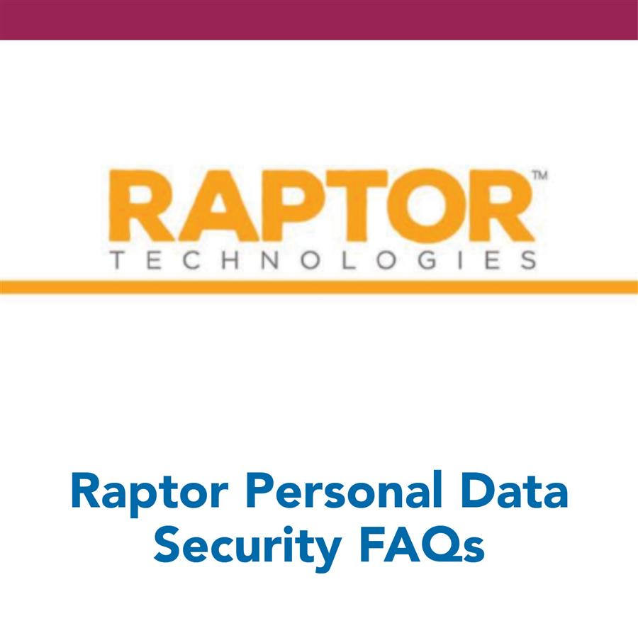 Raptor Personal Data Security FAQs