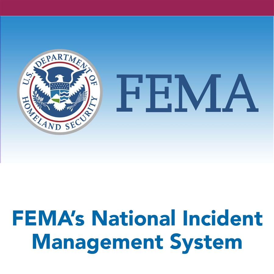 FEMA's National Incident Management System