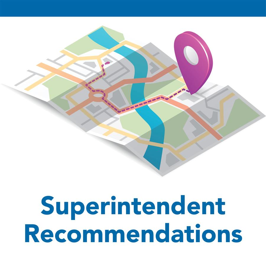 Superintendent Recommendations