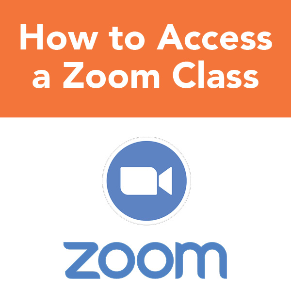 How to Access a Zoom Class