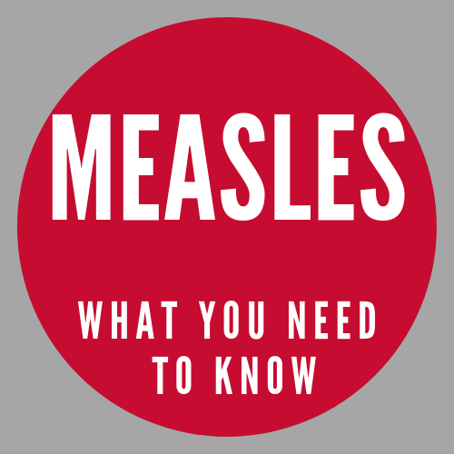 Measles: Important Information