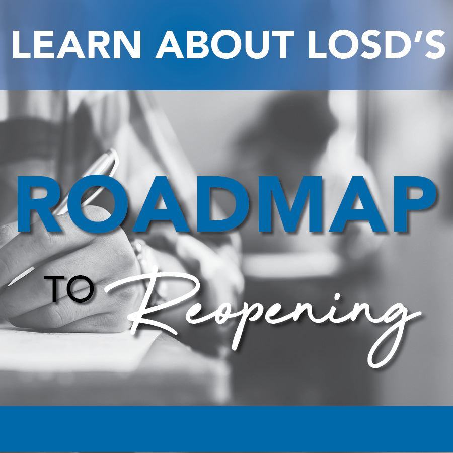 Details About LOSD's Roadmap To Reopening