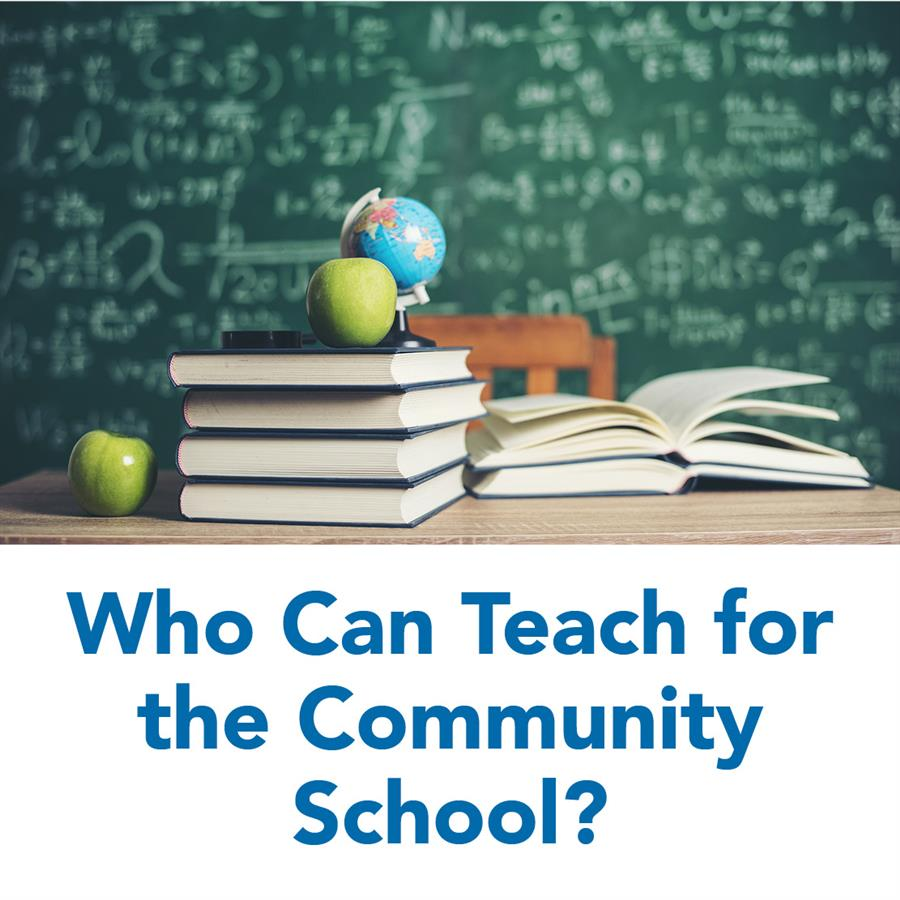 Who Can Teach for the Community School?