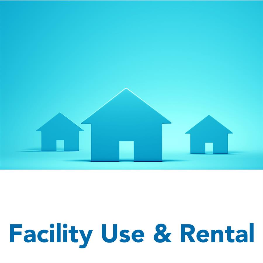 Facility Use & Rental