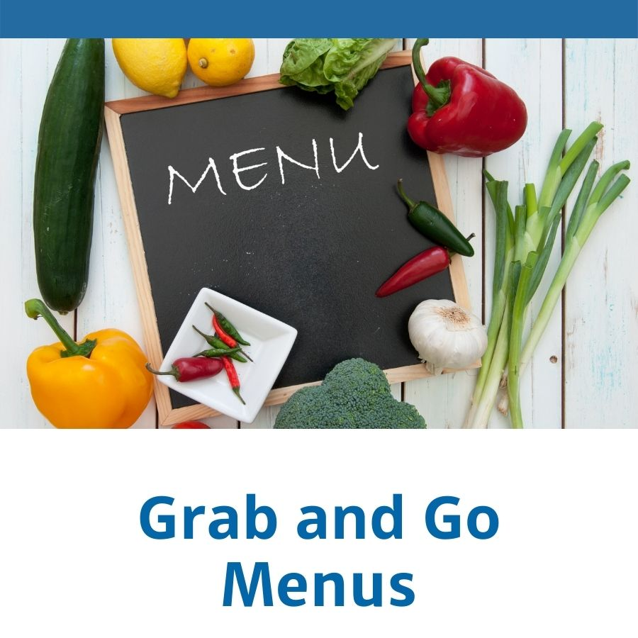 Grab and Go Menus