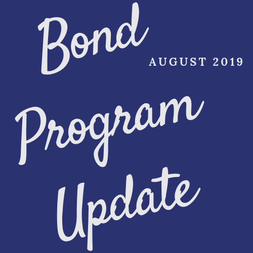 Bond Program Update: August 2019
